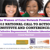 Thumbnail image for Interviews from the Women of Color Network 2012 National Call to Action