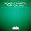 Thumbnail image for Engaging volunteers in prevention – new resource available!