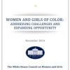 Thumbnail image for White House Report on Women and Girls of Color: Addressing Challenges and Expanding Opportunity