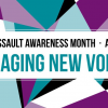 Thumbnail image for Engaging New Voices: Theme for 2017 Sexual Assault Awareness Month