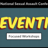 Thumbnail image for Prevention Focused Workshops at the 2018 National Sexual Assault Conference