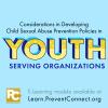Thumbnail image for E-Learning Module: Considerations in Developing Child Sexual Abuse Prevention Policies in Youth-Serving Organizations