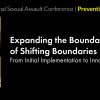 Thumbnail image for 2018 National Sexual Assault Conference: Expanding the Boundaries of Shifting Boundaries: From initial Implementation to Innovation