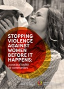 Stopping Violence Against Women Before It Happens: A Practical Toolkit For Communities