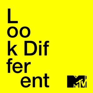 "bright yellow background with ""Look Different"" written in black and the MTV logo in black"
