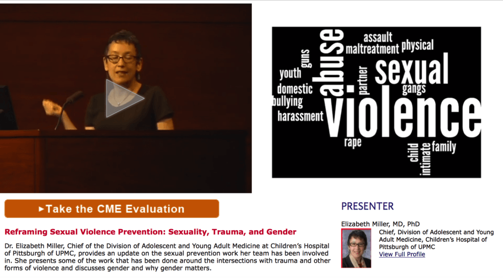 Screen shot of elearning unit on Reframing Sexual Violence Prevention: Sexuality, Trauma, and Gender presented by Dr. Elizabeth MIller.  Picture of Dr. Miller Speaking and wordle of words asscoiatedw ith sexual violence prevention.