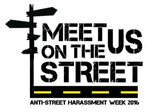 Meet Us on the Street Anti-Street Harassment Week 2016