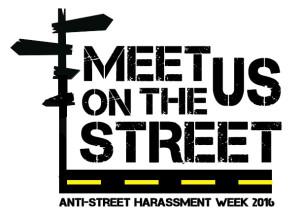 Meet Us on the Street Anti-Street Harassment Week 2016