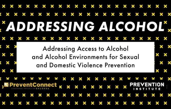 Addressing Access to Alcohol and Alcohol Environments for Sexual and Domestic Violence Prevention