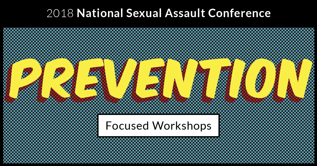 2018 NSAC Prevention Focused Workshop Recordings are Here!