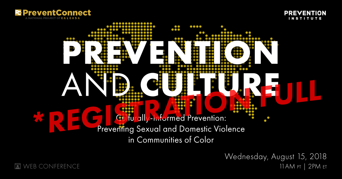 """Image for """"Culturally Informed Prevention: Preventing Sexual and Domestic Violence in Communities of Color"""" web conference. Cohosted by PreventConnect and the Prevention Institute. Wednesday August 15, 2018, 11 AM PT, 2 PM ET."""