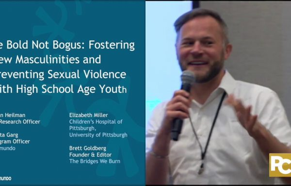 2018 National Sexual Assault Conference: Be Bold Not Bogus: Fostering New Masculinities and Preventing Sexual Violence with High School Age Youth