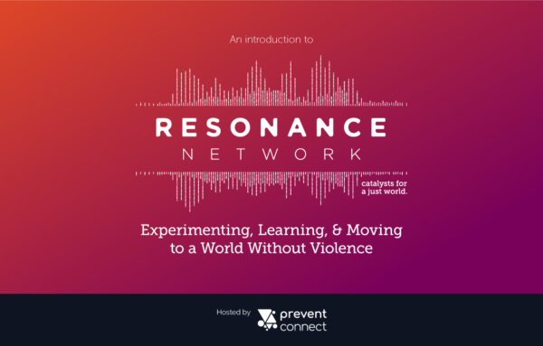 Experimenting, Learning, and Moving to a World Without Violence: An Introduction to the Resonance Network