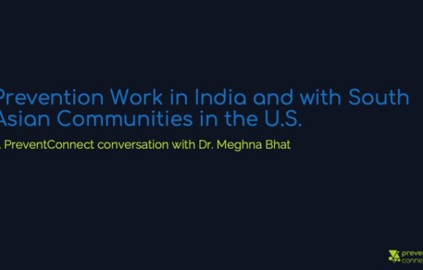 Prevention Work in India and with South Asian Communities in the U.S.