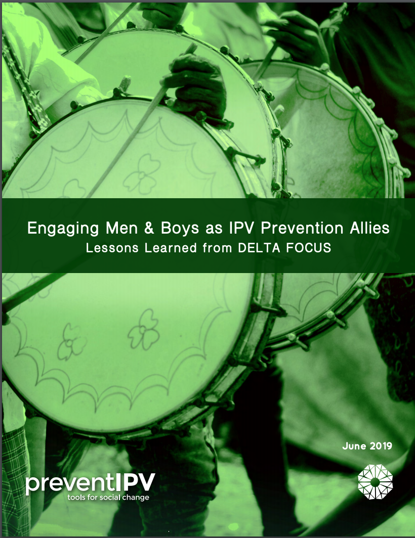 Engaging Men & Boys as IPV Prevention Allies: Lessons Learned from DELTA FOCUS