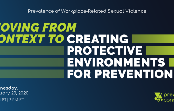 Prevalence of Workplace-Related Sexual Violence: Moving from Context to Creating Protective Environments for Prevention