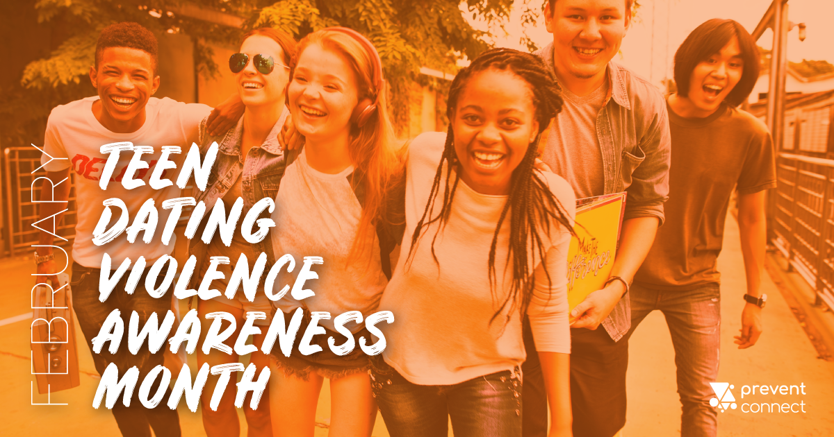 February is Teen Dating Violence Awareness Month. Orange overlay over an image of teens walking, laughing, smiling
