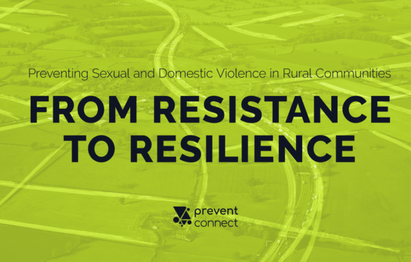 Preventing Sexual and Domestic Violence in Rural Communities: From Resistance to Resilience