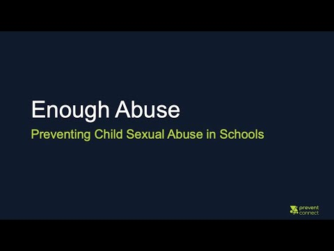 Enough Abuse: Preventing Child Sexual Abuse in Schools