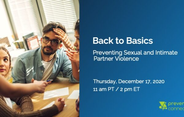 Back to Basics: Preventing Sexual and Intimate Partner Violence
