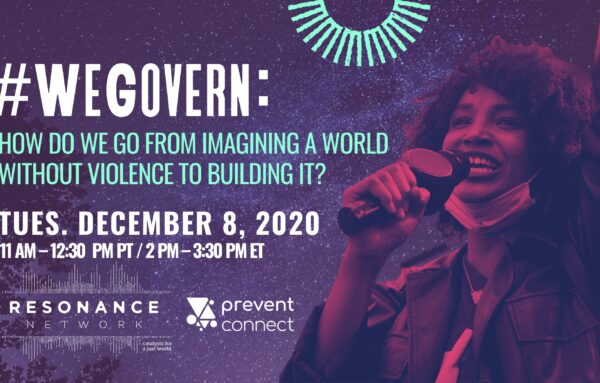 #WeGovern: How do we go from imagining a world without violence to building it?