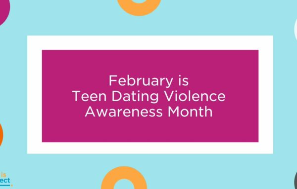 February is Teen Dating Violence Awareness and Prevention Month