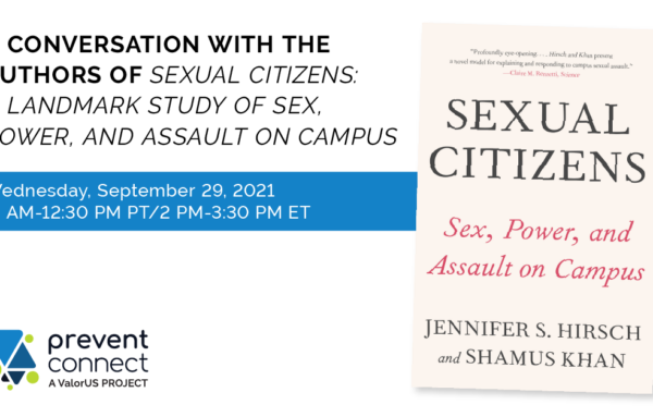 A Conversation with the Authors of Sexual Citizens: A Landmark Study of Sex, Power, and Assault on Campus