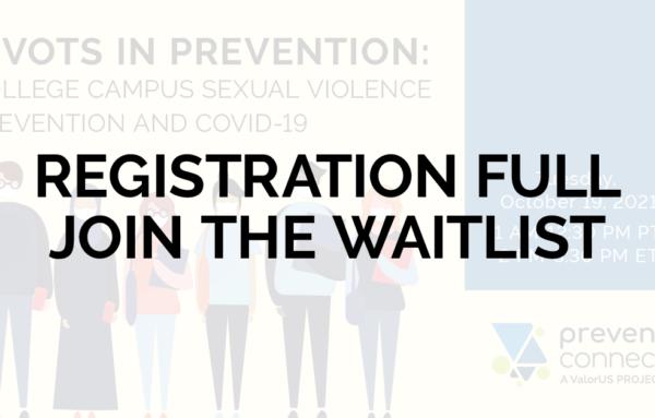 Pivots in Prevention: College Campus Sexual Violence Prevention and COVID-19