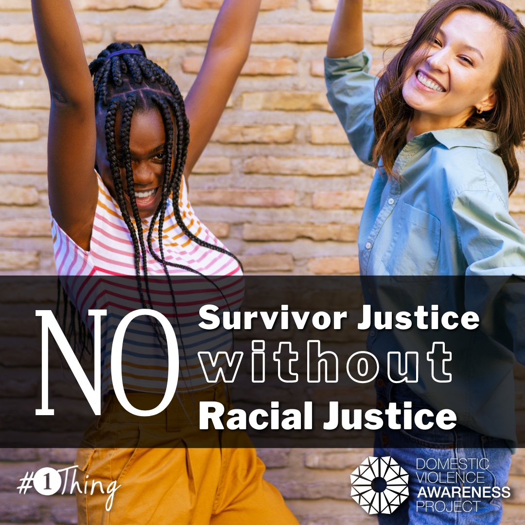 """Two friends dancing with text that reads, """"No survivor justice without racial justice"""""""