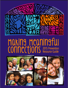 cover of Making Meaningful COnnections 2015 Prevention Resource Guide