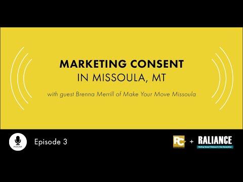 RALIANCE Podcast Series: Marketing Consent in Missoula, MT