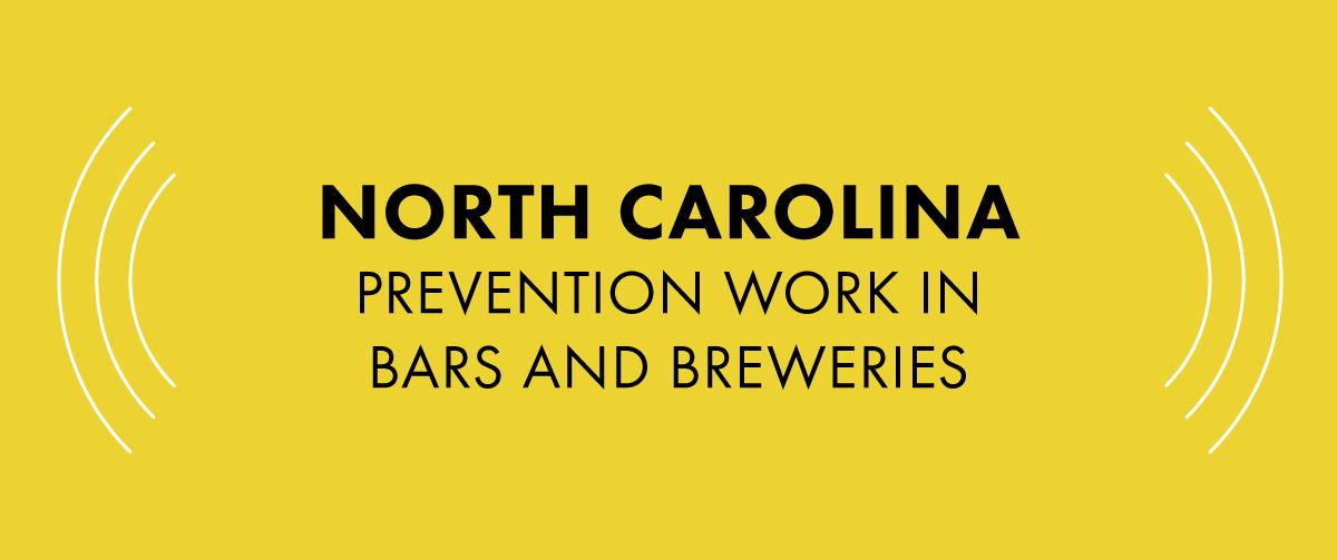 North Carolina Prevention work in Bars
