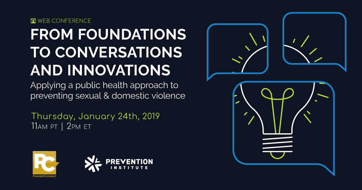 From Foundations to Conversations and Innovations: Applying a public health approach to preventing sexual and domestic violence
