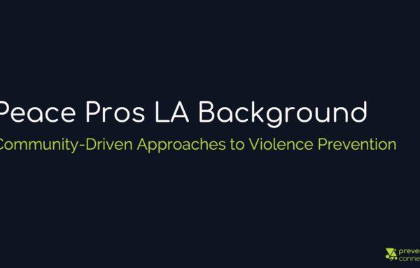 Peace Pros LA Background