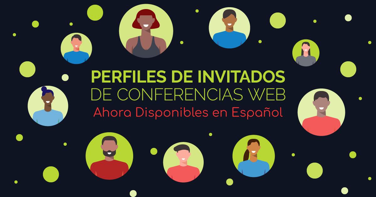 Perfiles de invitados de conferencias web: Ahora disponibles en Español