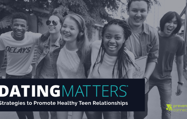 Dating Matters' Impacts on Preventing Multiple Forms of Violence