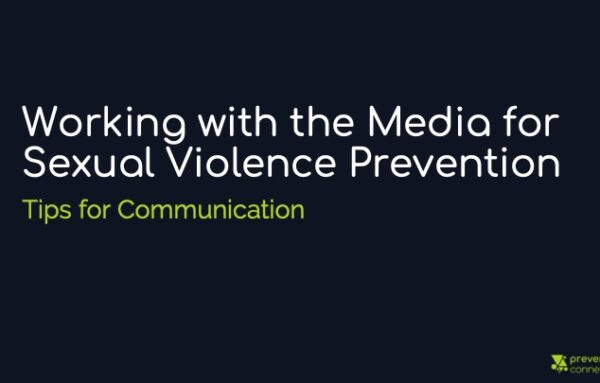Working with the Media for Sexual Violence Prevention: Tips for Communication