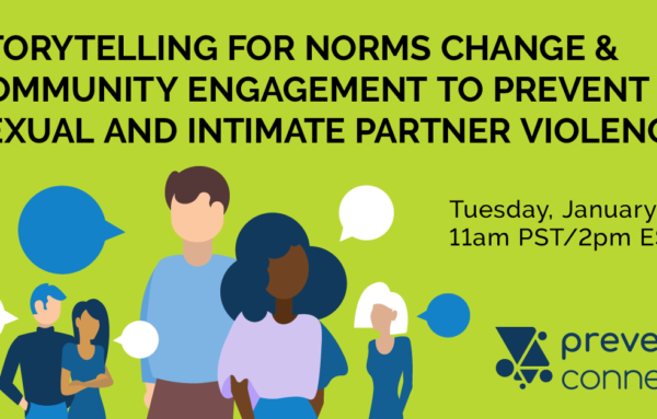 Storytelling for Norms Change and Community Engagement to Prevent Sexual and Intimate Partner Violence