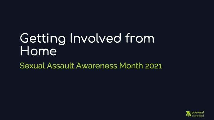 Getting Involved From Home: Sexual Assault Awareness Month 2021