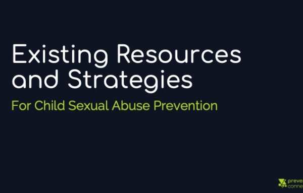 Existing Resources and Strategies for Child Sexual Abuse Prevention