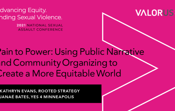 Pain to Power: Using Public Narrative and Community Organizing to Create a More Equitable World